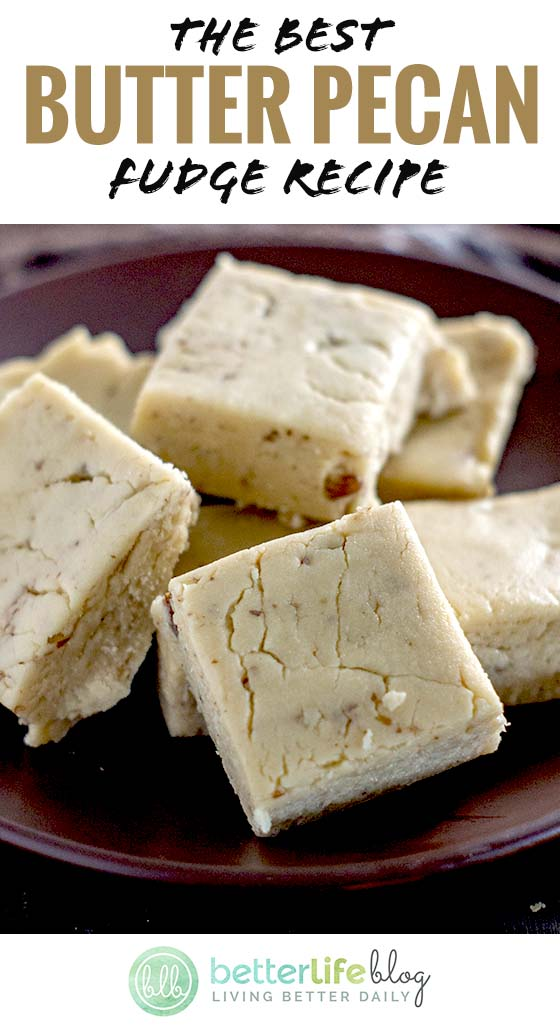 This delectable treat is melt-in-your-mouth good - check out the recipe to our delicious Butter Pecan Fudge!