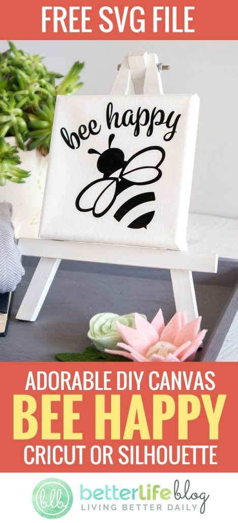 "Offering a free SVG file so that you can complete your very first Cricut Joy project. This adorable ""Bee Happy"" canvas with the impressive Cricut Joy machine."