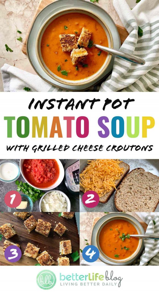 Instant Pot Tomato Soup: This easy IP soup is one for the books! Plus, enjoy it with my recipe for homemade grilled cheese croutons - they're out of this world!